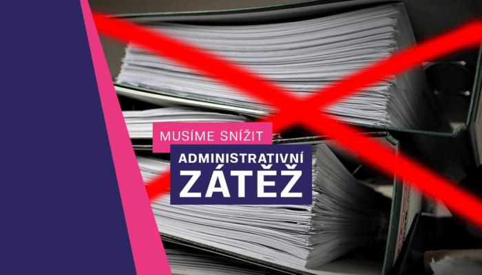 Snižme administrativní zátěž pro podnikatele!