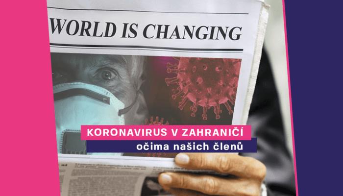 HLAS vzahraničí: Epidemie koronaviru  vEvropě pohledem našich členů