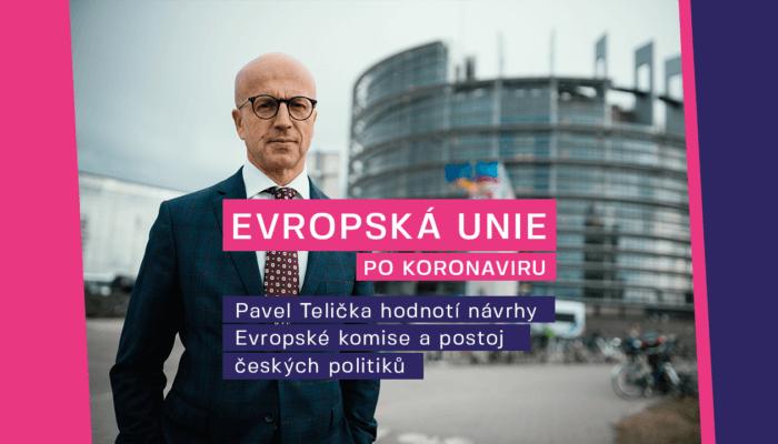 Pavel Telička: Návrhy Evropské komise se povedly! Postoje premiéra České republice pro další jednání škodí