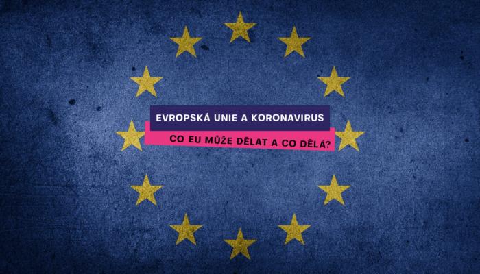 A co dělá Evropská unie teď? Spousta lidí se ptá, my odpovídáme
