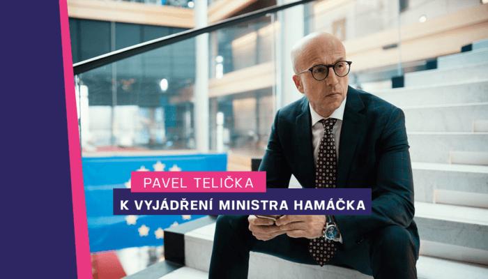 Pavel Telička: Kvyjádření ministra vnitra