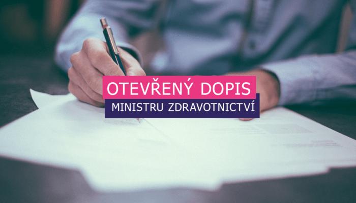 Otevřený dopis ministru zdravotnictví Adamu Vojtěchovi