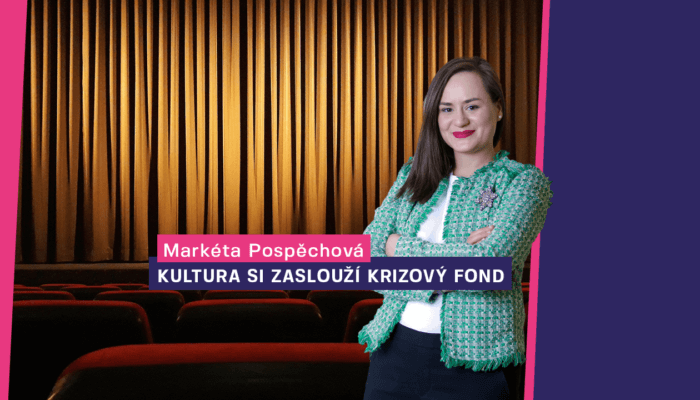 Markéta Pospěchová: Naše kultura si zaslouží krizový fond